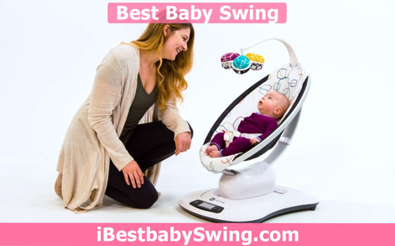 12 Best Baby Swings 2021 – Expert Reviews & Buyer Guide