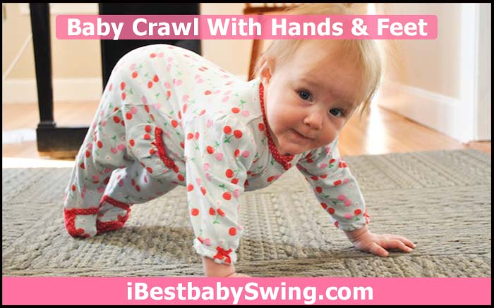 baby crawl with hands and feet