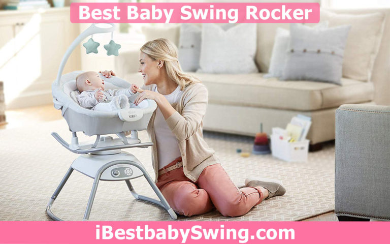 10 Best Baby Swing Rockers 2021 – Expert Reviews & Buyers Guide