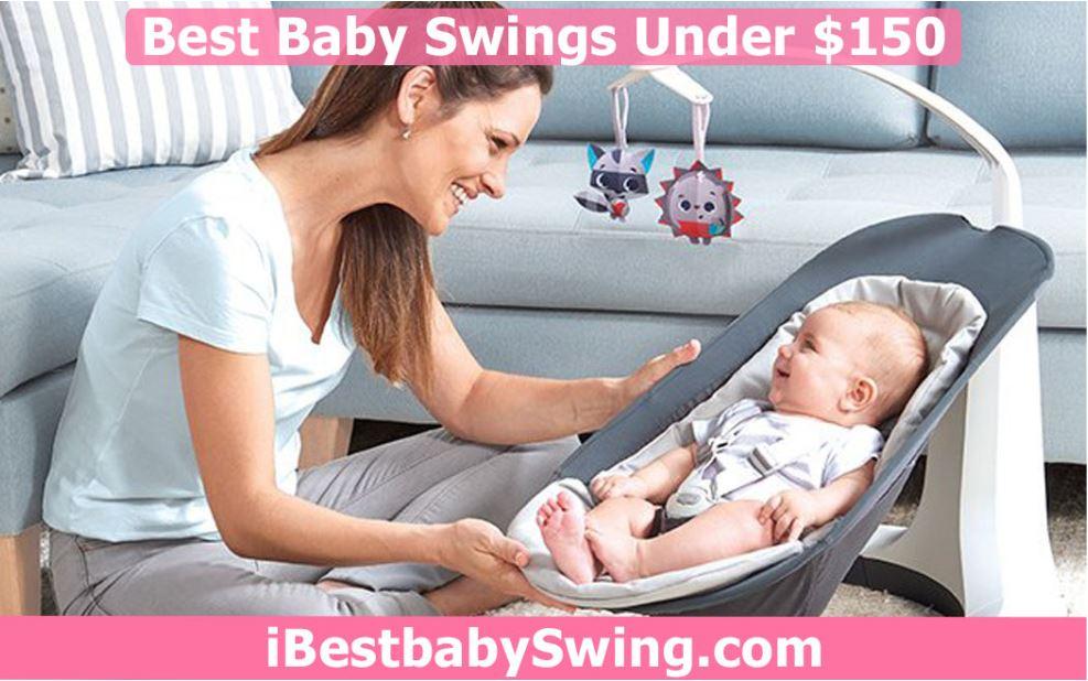 best baby swing under 150