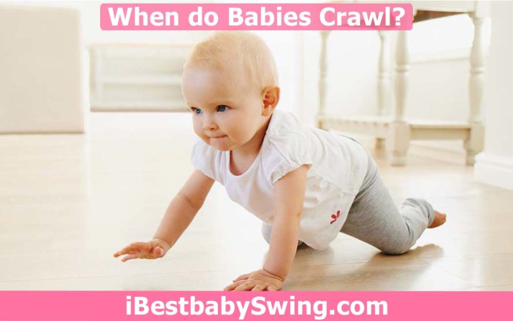 when do babies crawl by ibestbabyswing.com