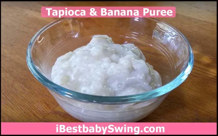 Tapioca and banana puree