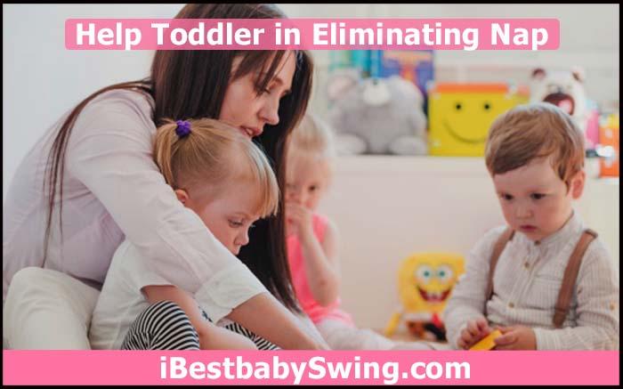help toddler in eliminating nap