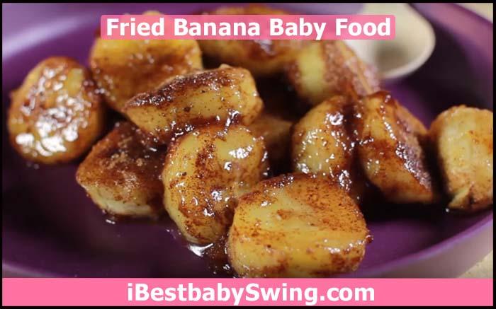 how to make banana baby food fried
