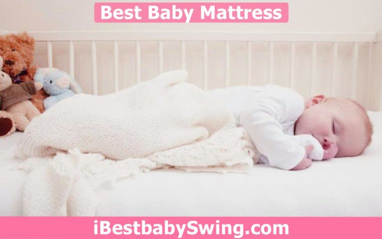 10 Best Baby Mattress 2021 – Expert Reviews & Buyers Guide