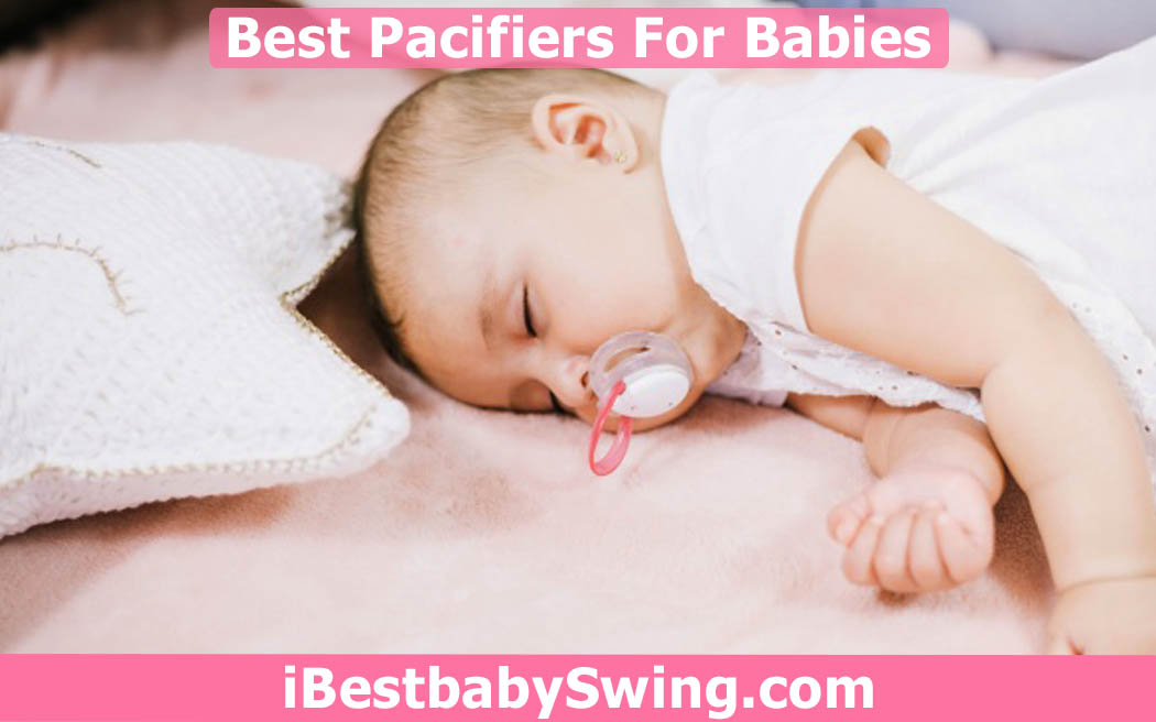 best pacifiers by ibestbabyswing.com