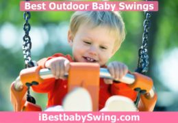 10 Best Outdoor Baby Swings 2020 – Expert Reviews & Buyers Guide