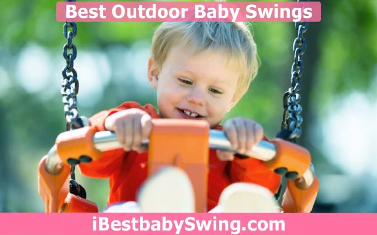 10 Best Outdoor Baby Swings 2021 – Expert Reviews & Buyers Guide
