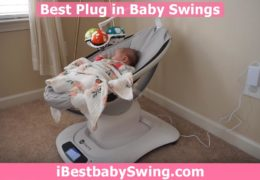 Best Plug in Baby Swings 2020 – Expert Reviews & Buyers Guide