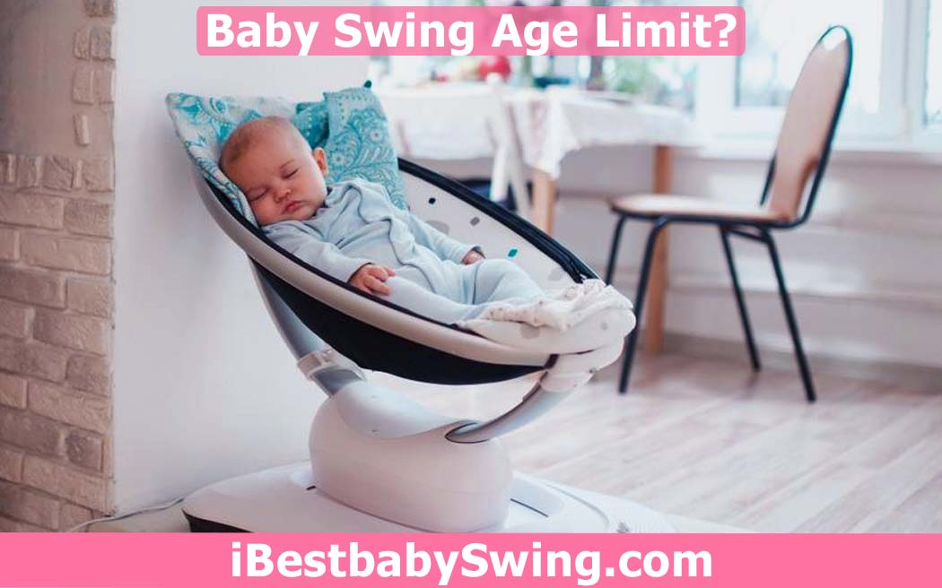 Baby Swing Age Limit by ibestbabyswing.com