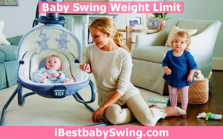 Baby Swing Weight Limit – Minimum & Maximum Limit