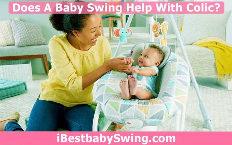Does Baby Swing Help With Colic? Read Expert's Answer