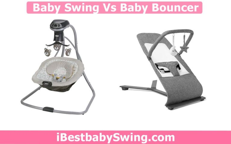 Baby Swing vs Bouncer? Major Differences, Advantages, & Disadvantages