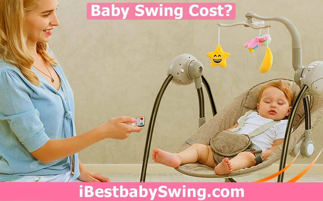 how much does a baby swing cost by ibestbabyswing
