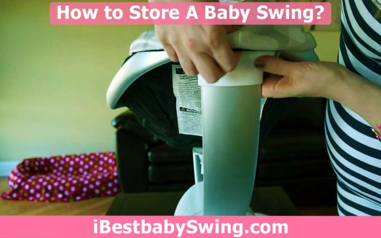 How to Store Baby Swing For Your Next Infant? Guide for Parents