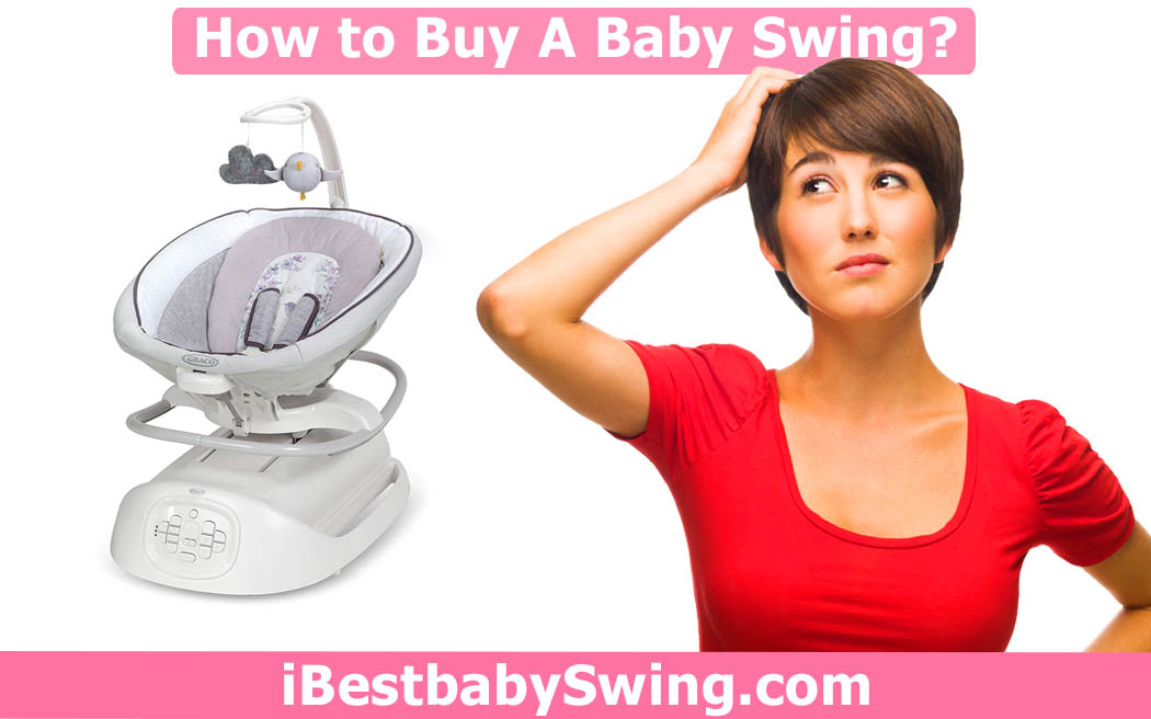 How to buy a baby swing by ibestbabyswing