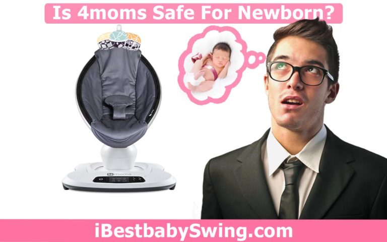 Is 4moms safe for newborns? Read Expert Opinion