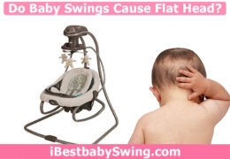 Do Baby Swings Cause Flat Head Syndrome? Read Expert's Point of View