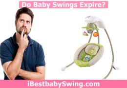 Do Baby Swings Expire? How Can You Increase Their Lifespan?