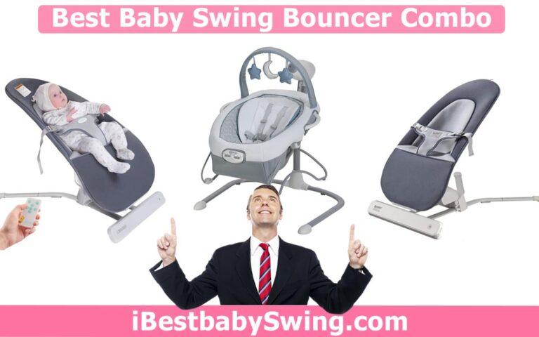 Best Baby Swing Bouncer Combo 2021 – Expert Review of the Top 3