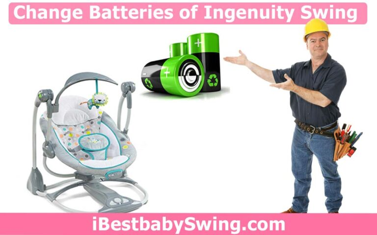 How to Change Batteries in Ingenuity Baby Swing?