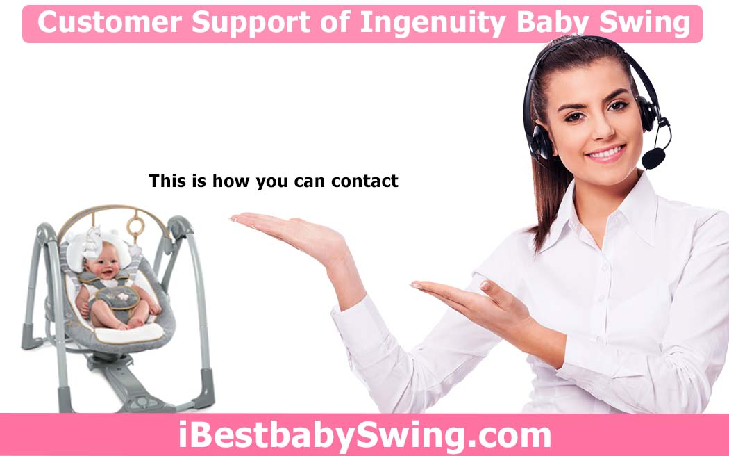 how to contact the customer support of ingenuity baby swing