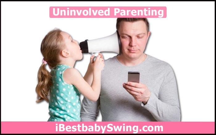 Uninvolved Parent