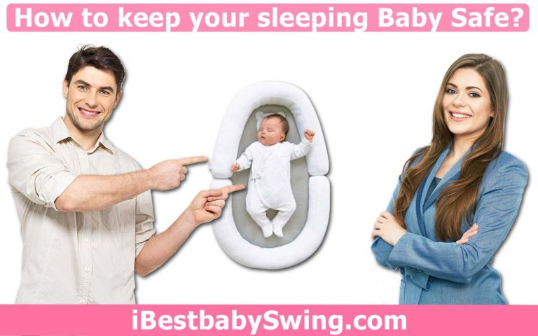 How to Keep Your Sleeping Baby Safe? Do's & Don'ts
